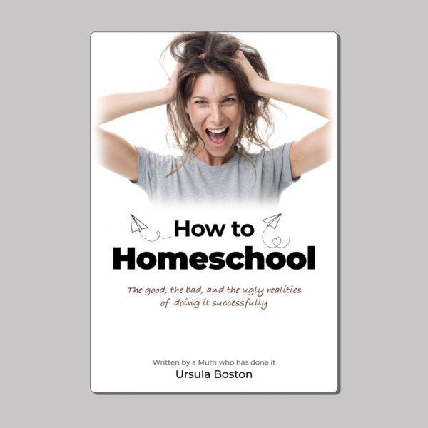 How to Homeschool EBook